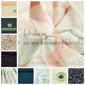 new dressmaking fabrics at thread heads